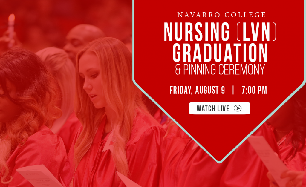 LVN Graduation and Pinning Ceremony on August 9, 2019 at 7pm