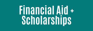 Learn more about Financial Aid and Scholarships